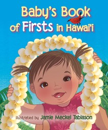 Baby's Book of Firsts in Hawai'i