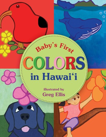 Baby's First Colors in Hawai'i