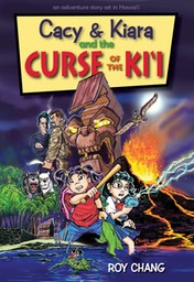 Cacy & Kiara and the Curse of the Ki'i